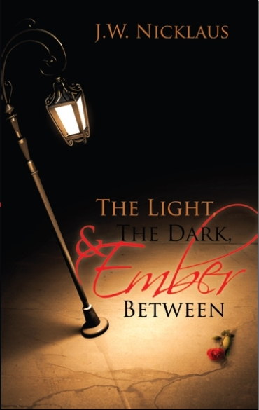 The Light The Dark and Ember Between